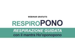 Webinar Gratuito RespiroPONO @ in diretta sul web dal tuo computer/tablet o smartphone